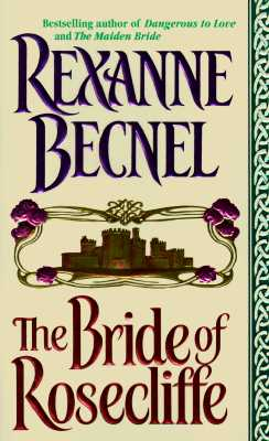 The Bride of Rosecliffe (Rosecliffe), REXANNE BECNEL