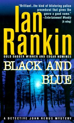 Black and Blue: An Inspector Rebus Mystery (Black & Blue), Ian Rankin