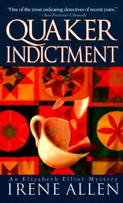 Quaker Indictment (Quaker Sojourn), Allen, Irene