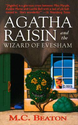 Agatha Raisin and the Wizard of Evesham (An Agatha Raisin Mystery), M. C. BEATON