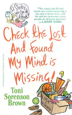 Image for Check the Lost and Found, My Mind Is Missing!