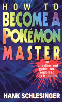 Image for How to Become a Pokemon Master