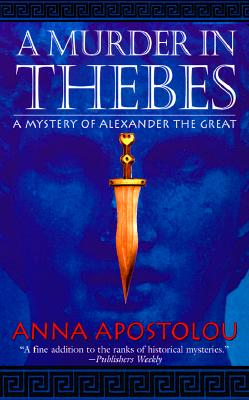 Image for MURDER IN THEBES, A ALEXANDER THE GREAT