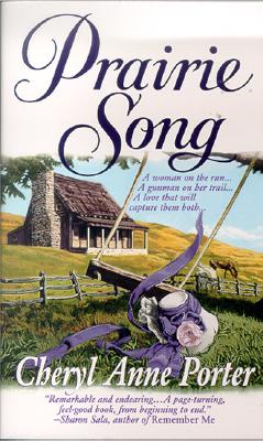 Prairie Song, CHERYL ANNE PORTER