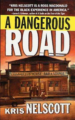 A Dangerous Road, Nelscott, Kris