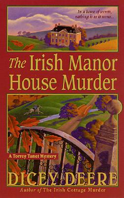 Image for The Irish Manor House Murder: A Torrey Tunet Mystery (Torrey Tunet Mysteries)