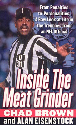 Image for Inside the Meat Grinder: An NFL Official's Life in the Trenches
