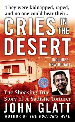 Image for Cries In The Desert (st. Martin's True Crime Library)