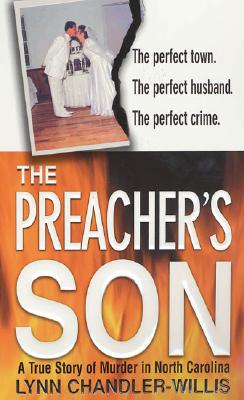 Image for The Preacher's Son: A True Story of Murder in North Carolina