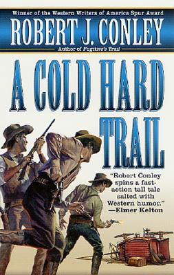 Image for A Cold Hard Trail (Kid Parmlee Novels)