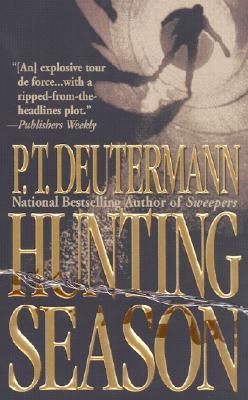 Hunting Season, P. T. DEUTERMANN