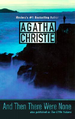"""And Then There Were None, """"Christie, Agatha"""""""
