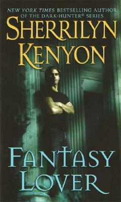 Fantasy Lover (The Dark-Hunter Prequel), SHERRILYN KENYON