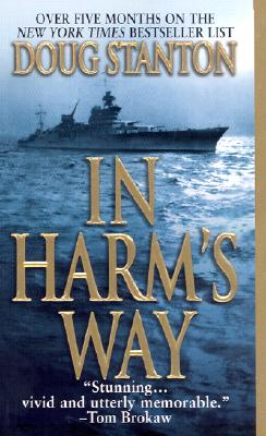 Image for In Harm's Way: The Sinking of the USS Indianapolis and the Extraordinary Story of Its Survivors