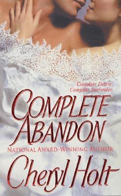 Complete Abandon, Holt, Cheryl