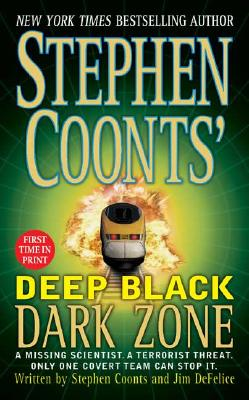 Stephen Coonts' Deep Black Dark Zone (Deep Black), STEPHEN COONTS, JIM DEFELICE