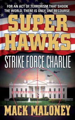 Image for Superhawks: Strike Force Charlie