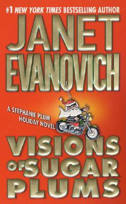 Visions of Sugar Plums, Evanovich, Janet