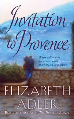 Invitation to Provence, Elizabeth Adler
