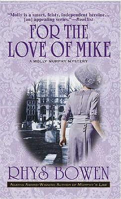 For The Love Of Mike, RHYS BOWEN