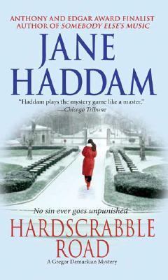 Hardscrabble Road: A Gregor Demarkian Novel (Gregor Demarkian Novels), JANE HADDAM