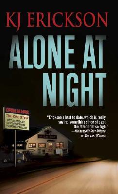 Alone At Night, K. J. ERICKSON