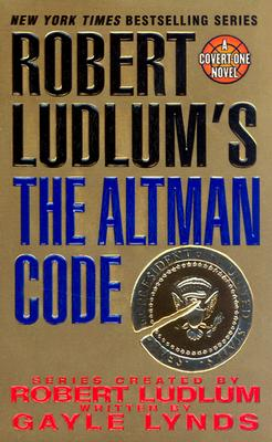 Robert Ludlum's The Altman Code  A Covert-One Novel, Lynds, Gayle