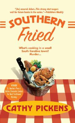 Southern Fried (An Avery Andrews Mystery), CATHY PICKENS