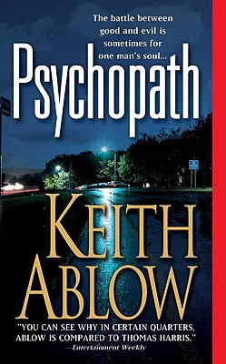 Psychopath, Ablow, Keith