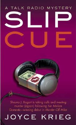 Image for Slip Cue : A Talk Radio Mystery