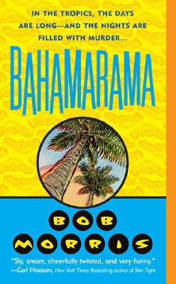 Image for Bahamarama (St. Martin's Minotaur Mysteries)