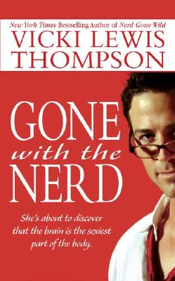 Image for Gone With the Nerd (The Nerd Series)
