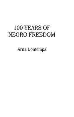 Image for 100 Years of Negro Freedom