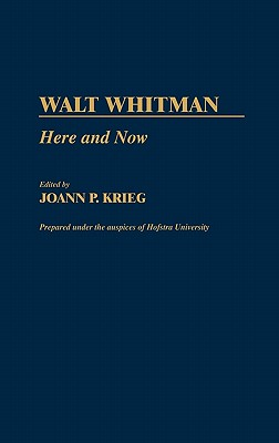 Image for Walt Whitman: Here and Now