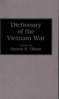 Image for Dictionary of the Vietnam War