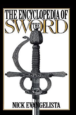 The Encyclopedia of the Sword, Evangelista, Nick