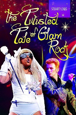 The Twisted Tale of Glam Rock, Lenig, Stuart