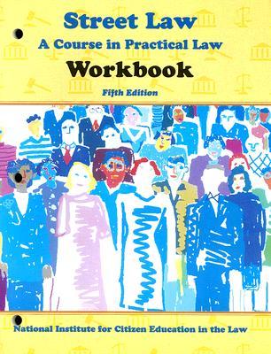 Street Law: A Course in Practice Law, Arbetman, Lee
