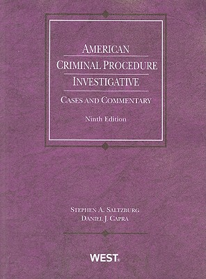 Image for American Criminal Procedure: Investigative Cases and Commentary, 9th Edition (American Casebook)