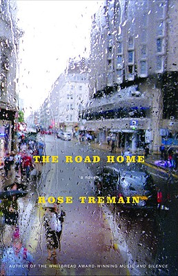 The Road Home: A Novel, Rose Tremain