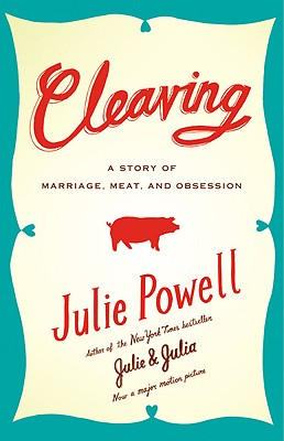 Image for Cleaving (A Story Of Marriage Meat And Obsession)