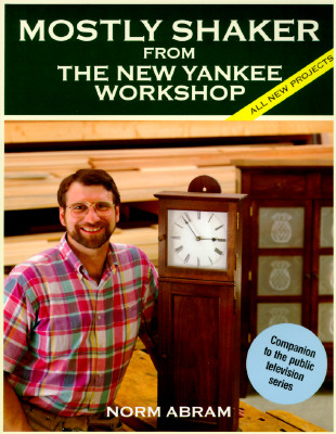 Image for MOSTLY SHAKER FROM THE NEW YANKEE WORKSHOP ALL NEW PROJECTS