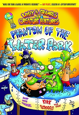 Image for Wiley & Grampa #8: Phantom of the Waterpark (Wiley & Grampa's Creature Features)