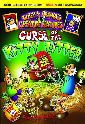 Image for Wiley & Grampa #9: Curse of the Kitty Litter (Wiley & Grampa's Creature Features)