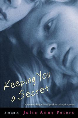 Keeping You a Secret, Peters, Julie Anne