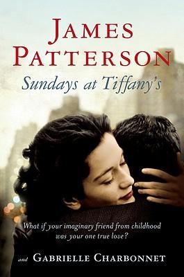 Sundays at Tiffany's, James Patterson; Gabrielle Charbonnet
