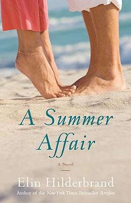 A Summer Affair, Hilderbrand, Elin