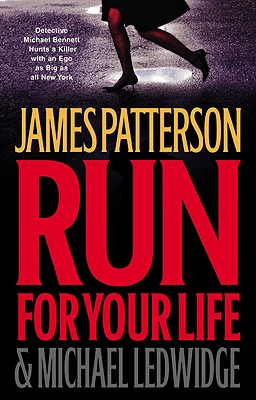 Run for Your Life, JAMES PATTERSON, MICHAEL LEDWIDGE