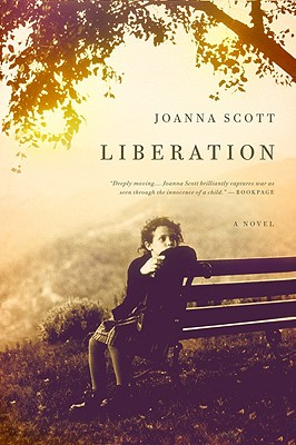 Liberation: A Novel, Joanna Scott