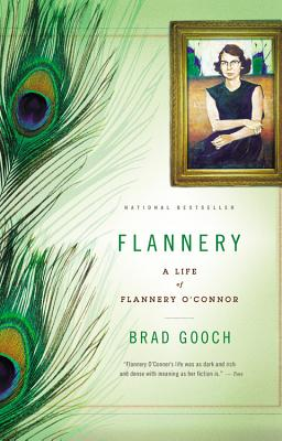 Flannery: A Life of Flannery O'Connor, Brad Gooch